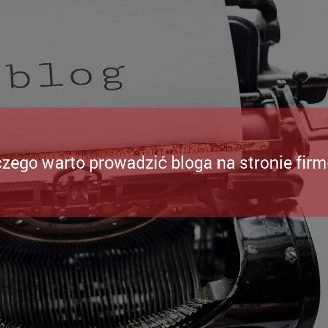 Dlaczego warto prowadzić bloga