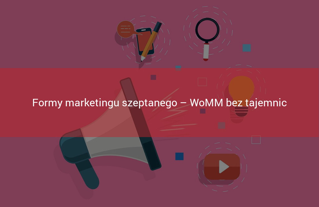 formy marketingu szeptanego